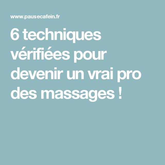 6 techniques vérifiées pour devenir un vrai pro des massages !