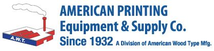 American Printing Equipment & Supply Co. has been serving the graphic arts industry since 1932. We are manufacturers of Wood and Plastic Drill Blocks, Wood and Plastic Cutting Sticks, Wood lock-up Furniture, Aluminum Lock-up Furniture, Wood Type, Engravers Wood, Plate Mounting Wood, Aluminum Brayers, Drill Sharpeners, All Types of Printers Lock-up Quoins, Gauge Pins, and many other products, tools, and utensils used in the graphic arts field.