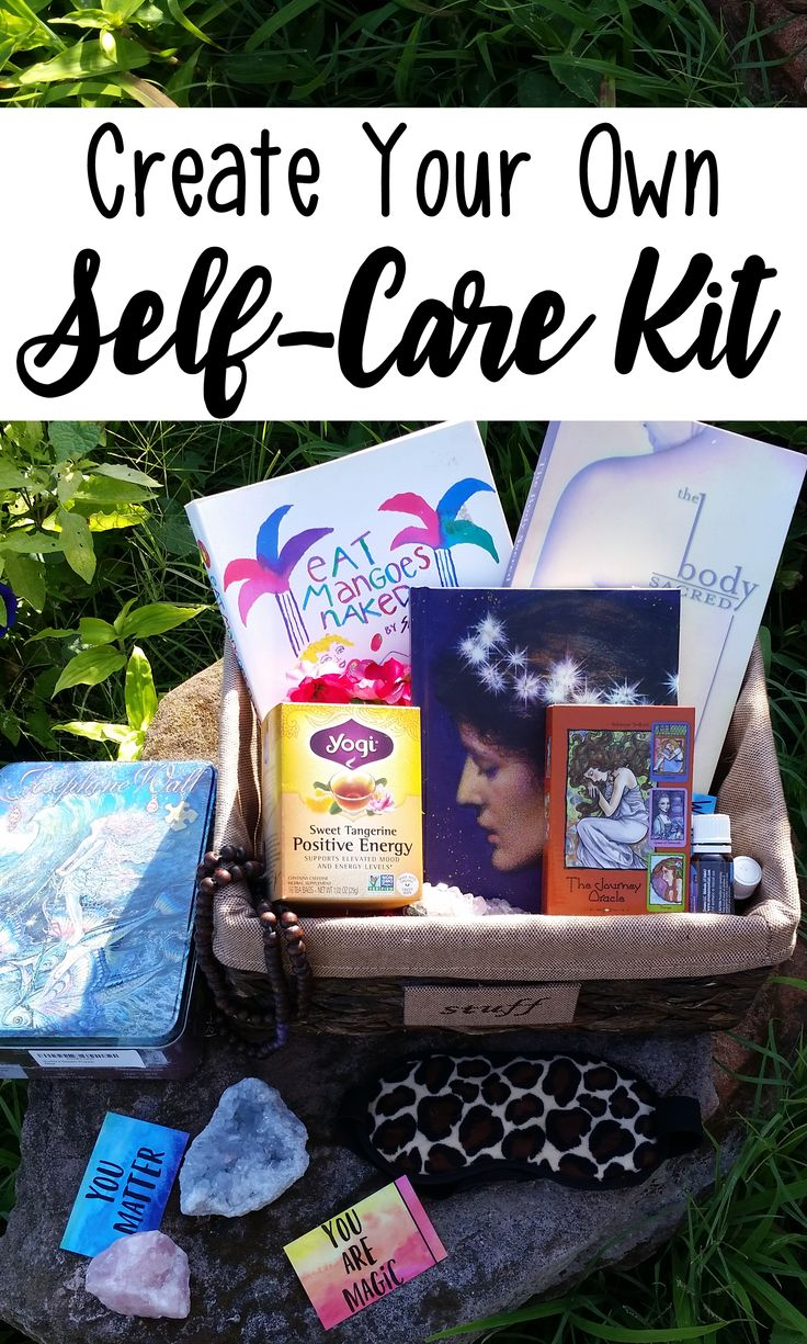 Create Your Own Self-Care Kit! #selfcare #selflove