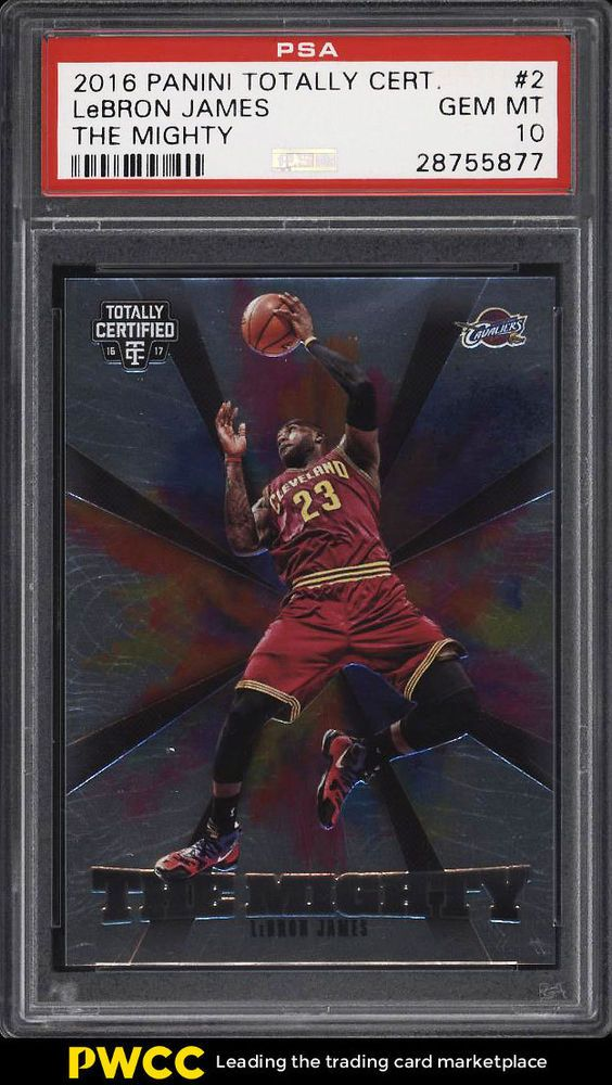 68fcc66f4b1 2016 Totally Certified The Mighty LeBron James  2 PSA 10 GEM MINT (PWCC)