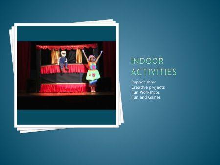 Indoor Activities