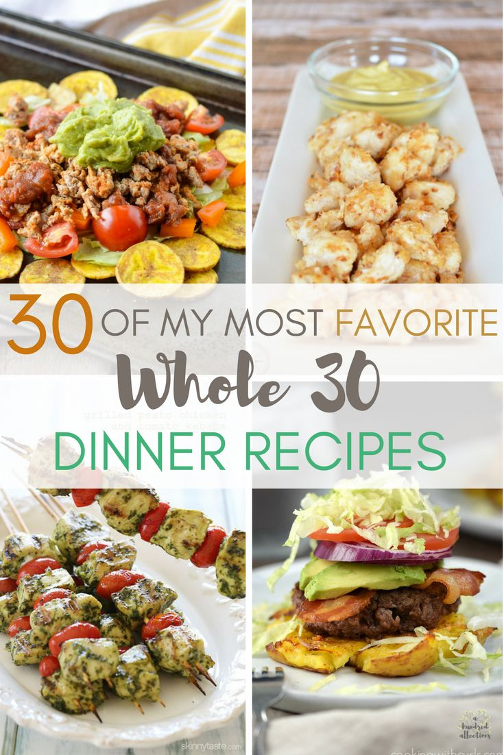 There are so many delicious Whole 30 recipes! Here are 30 of my personal favorites - enough to get you through the whole 30 days! Recipes   Whole 30   Dinners  Healthy Eating  Paleo