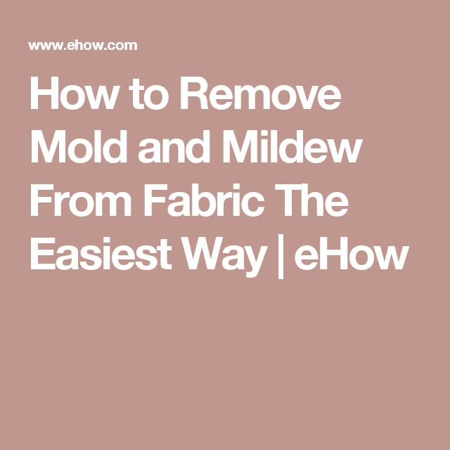how to clean mold from fabric