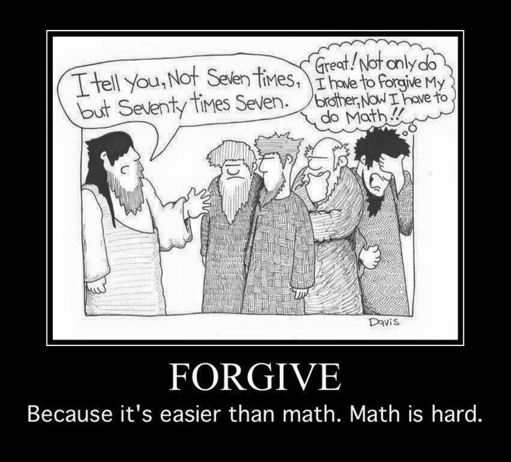 How many times should I forgive someone?