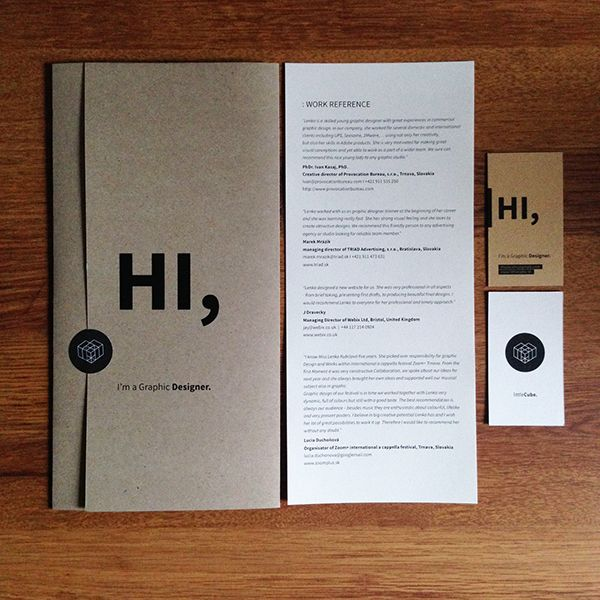 My graphic designer's CI including logo, business cards and 2 types of CV's with client references, printed on design papers.