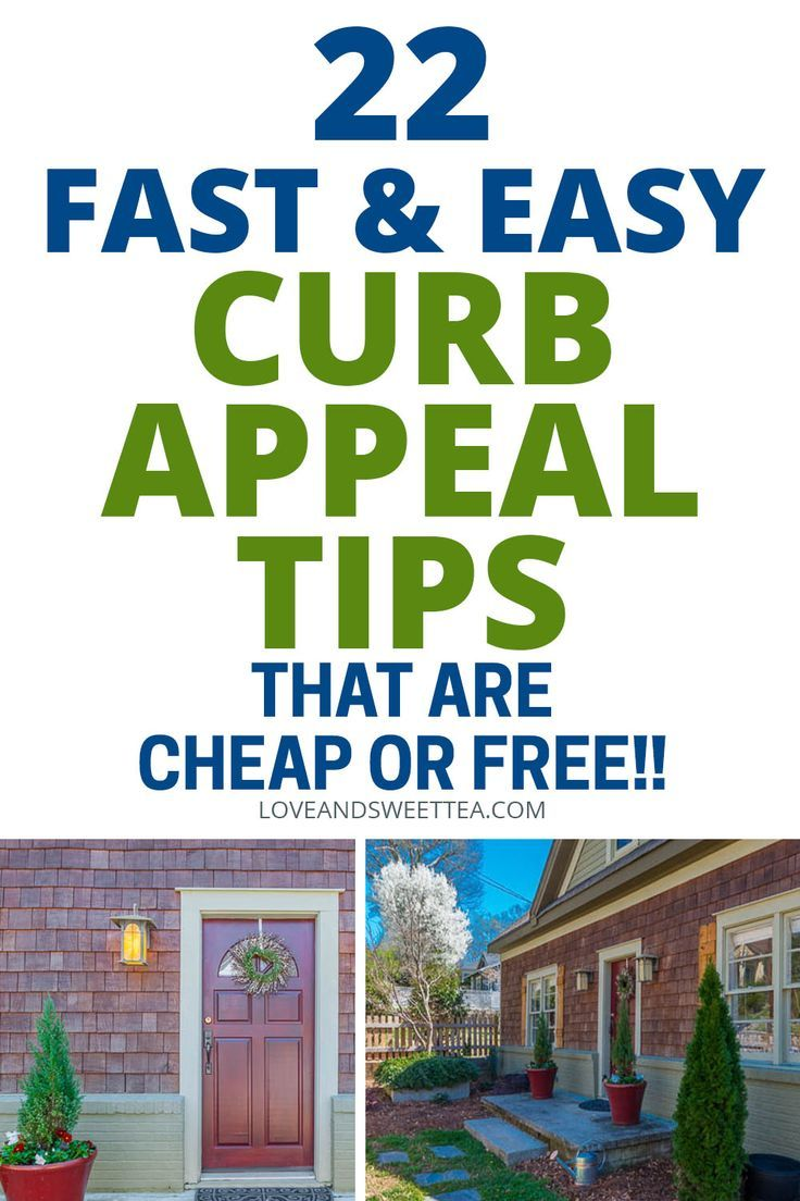 22 Fast Easy Curb Appeal Tips That Are Cheap Or Free Curb Appeal Front Porch Ideas Curb Appeal Selling Your House