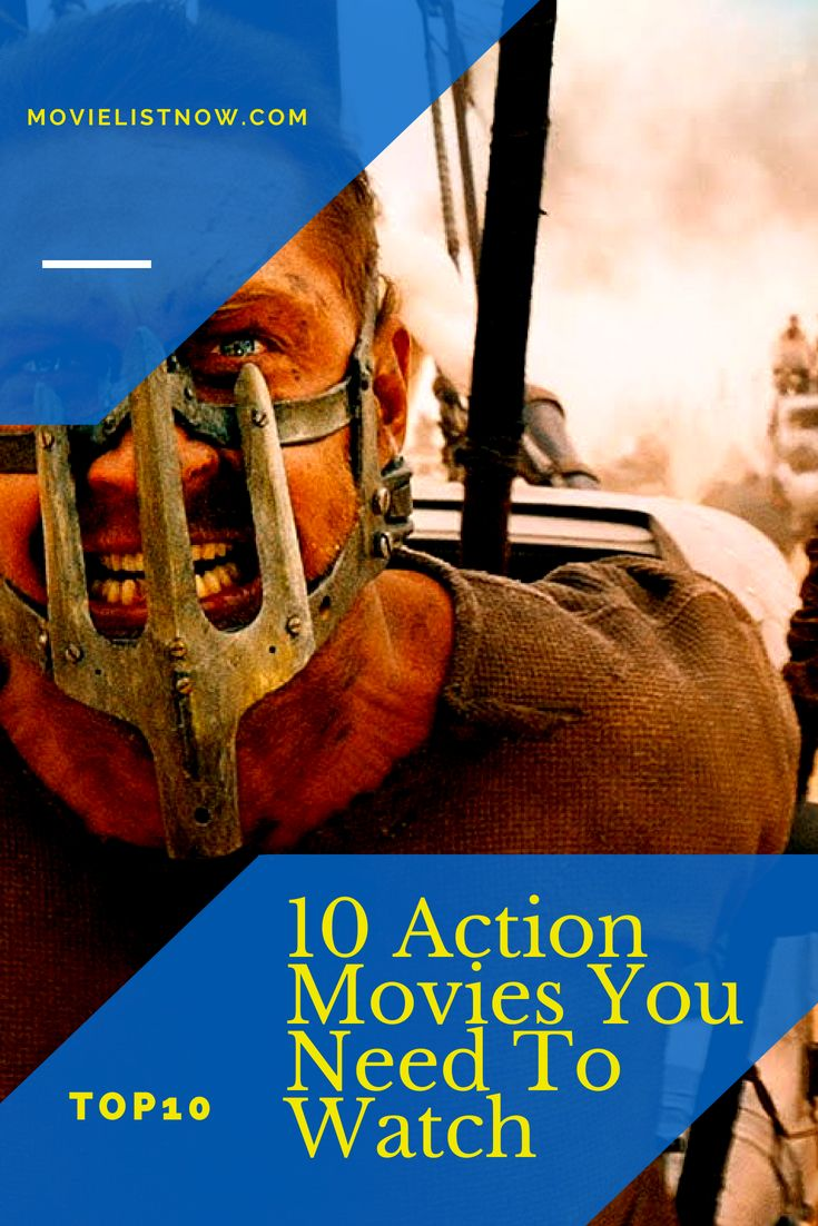 10 action movies you need to watch movie list now