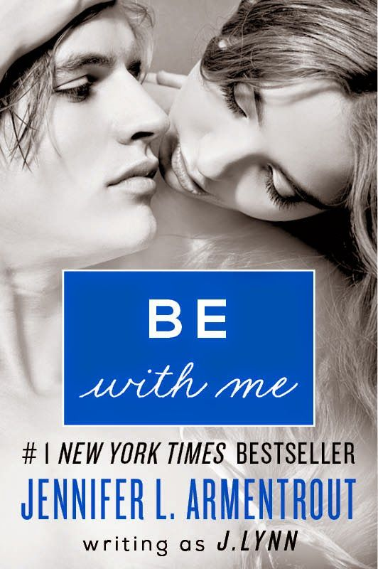 Be with Me by Jennifer L. Armentrout / Wait for You # 2