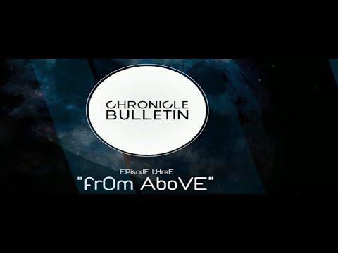 Chronicle Bulletin; Episode 3