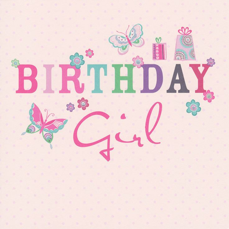 Birthday Girl Quotes: 116 Best Images About * Happy Birthday Cards * On