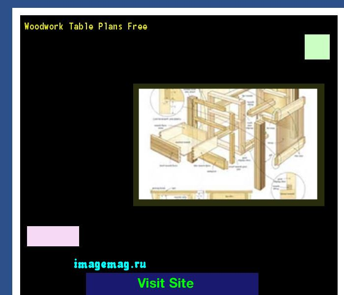 Woodwork Table Plans Free 193409 - The Best Image Search