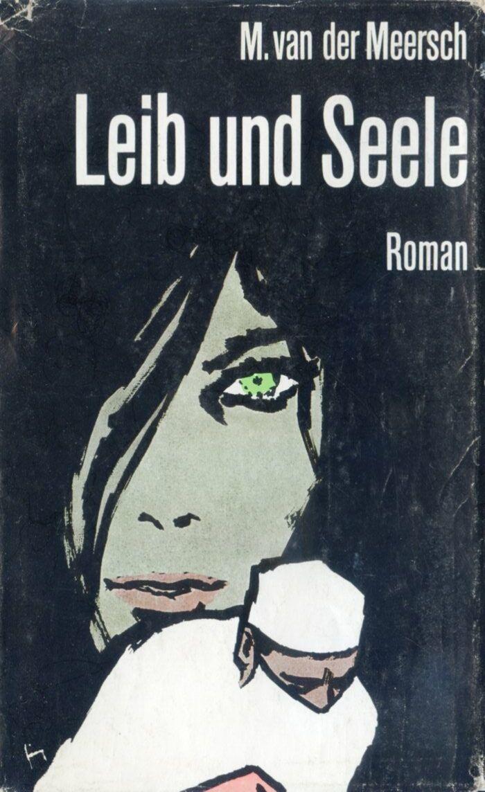 Leib und Seele by M. van der Meersch | Gerd Grimm: illustration for a book title (1965)