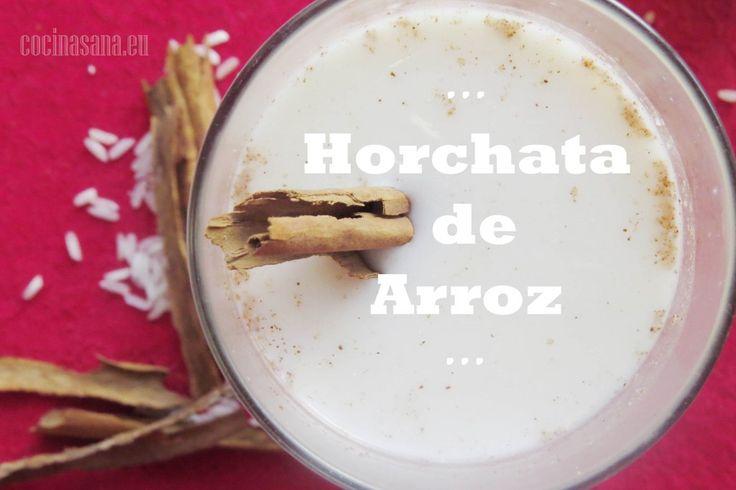 Agua de Horchata mexicana con Arroz on Cocina Sana