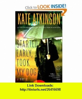 7 best torrent ebooks images on pinterest before i die behavior started early took my dog a novel 9780316066747 kate atkinson isbn fandeluxe Gallery