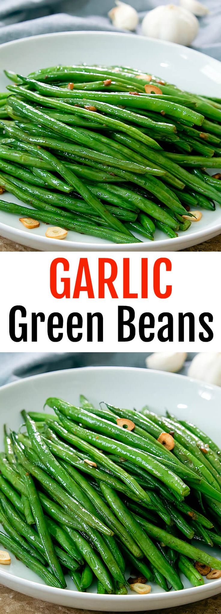 Garlic Green Beans. A quick and easy way to serve green beans, ready in less than 15 minutes.