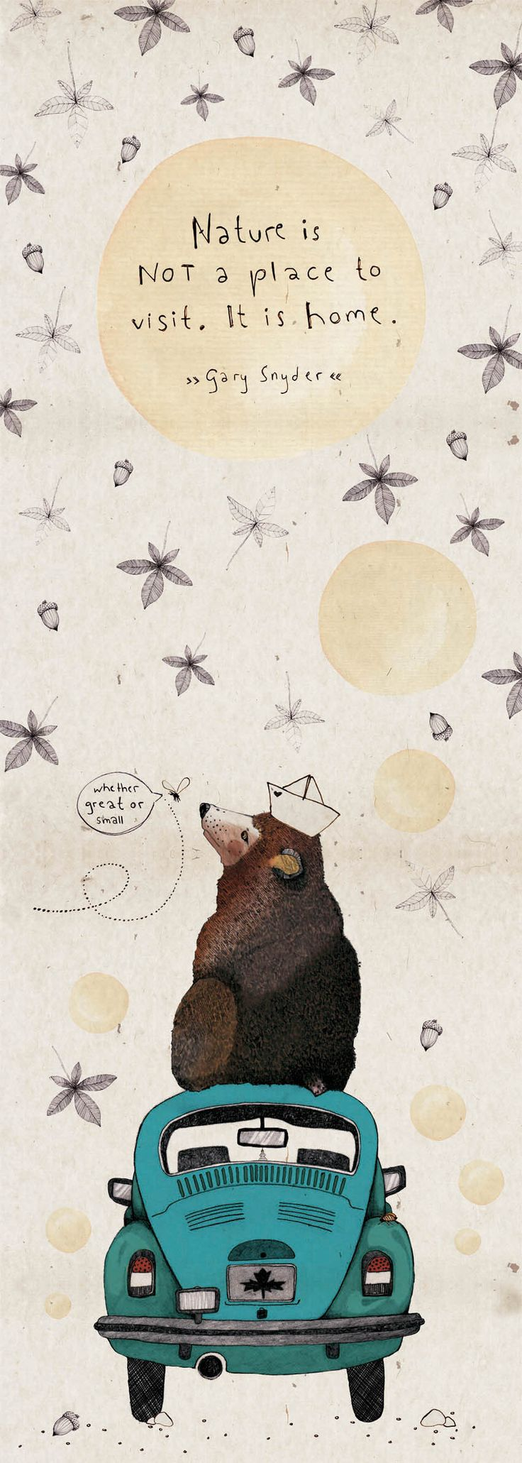 """It is Home"" Illustration by Susanne Hiepler. It's about sharing and consideration of space and a quote by Gary Snyder. A Grizzly Bear sitting on a Car."