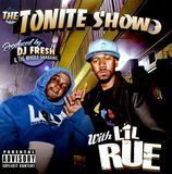 The Tonite Show With Lil Rue [CD] [PA], 15865472