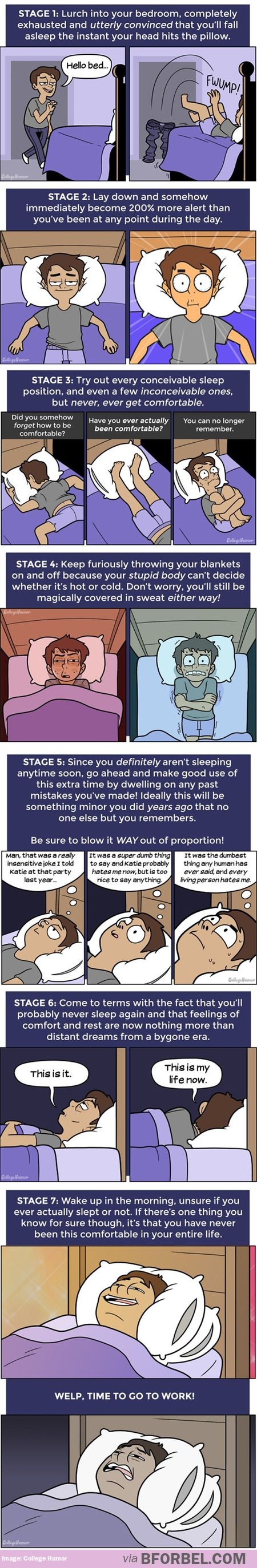 I cannot tell you how true this is. Especially the end where you're finally comfortable and tired but it's time to get up.