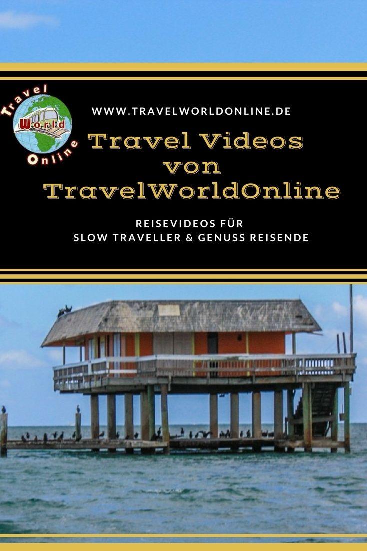 Reisevideos für Slow Traveller und Genuss Reisende von TravelWorldOnline