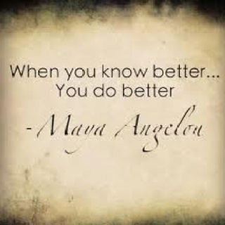 Maya Angelo.......learning from life lessons