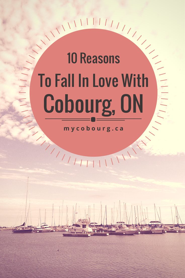10 Reasons To Fall In Love With Cobourg, Ontario | mycobourg.ca