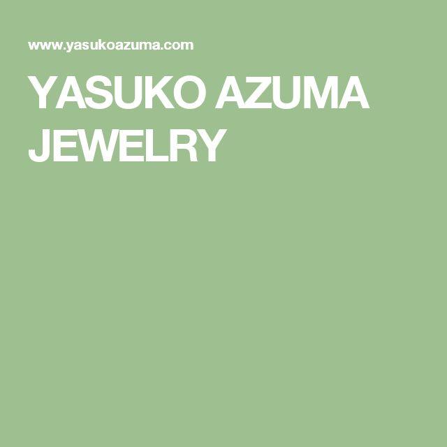 YASUKO AZUMA JEWELRY