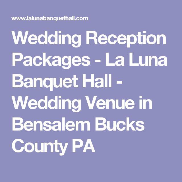 25 Best Ideas About Wedding Reception Halls On Pinterest