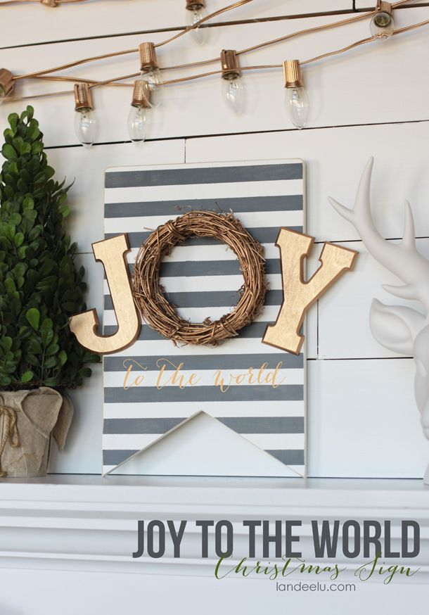 Make this fun DIY Painted Christmas Sign this year! Combining 2 of my favorite things - stripes & gold. Perfection!: