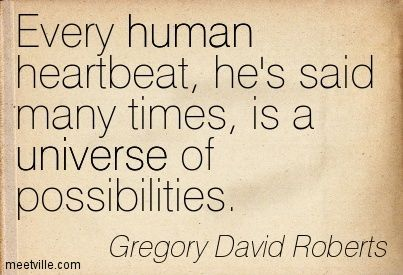 Quotes of Gregory David Roberts - Shantaram