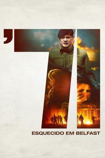 Assistir '71: Esquecido em Belfast online Dublado e Legendado no Cine HD