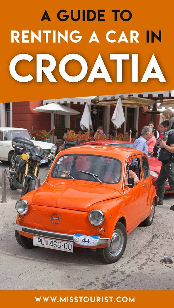 7 Things You Should Know Before Renting A Car In Croatia In 2020 European Travel Tips Europe Travel Guide Europe Travel