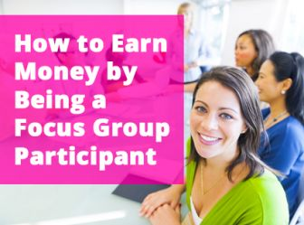 Focus Groups: Get Money for Your Opinions