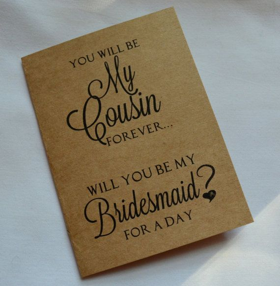 Day 274: #pinterestChallenge #365daysOfPinterest   You will be my COUSIN forever BRIDESMAID by invitesbythisandthat