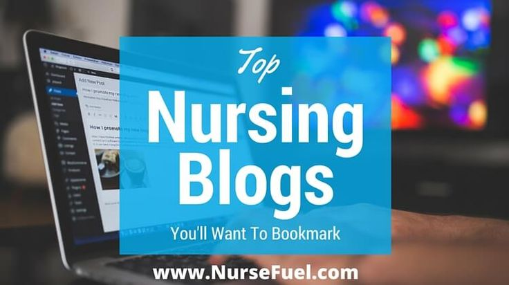 Top Nursing Blogs You'll Want to Bookmark - NurseFuel