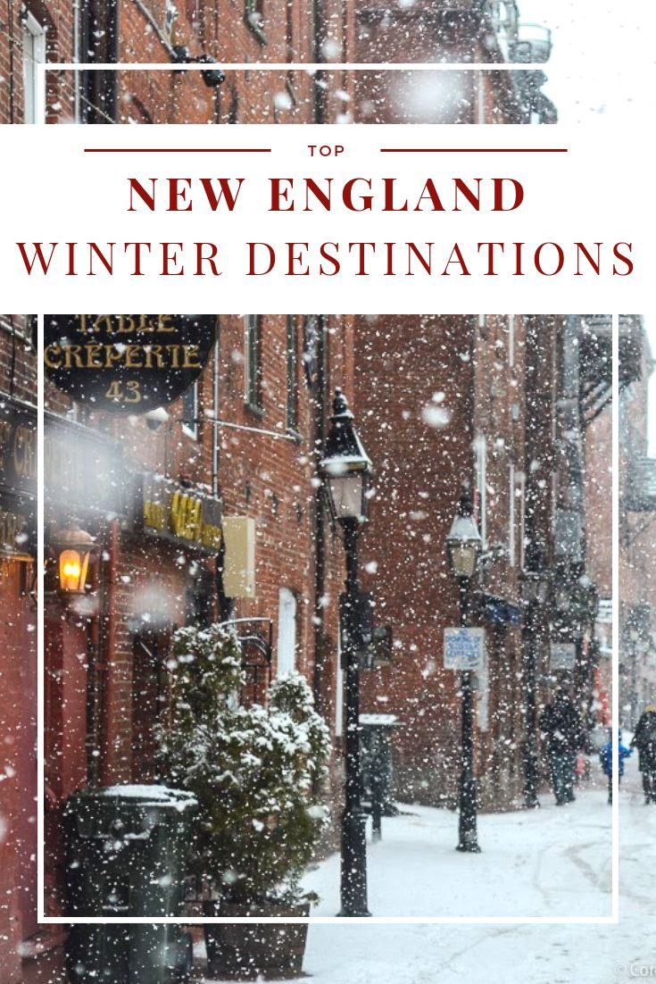 Winter Getaways: A Guide To Winter Getaways In New England