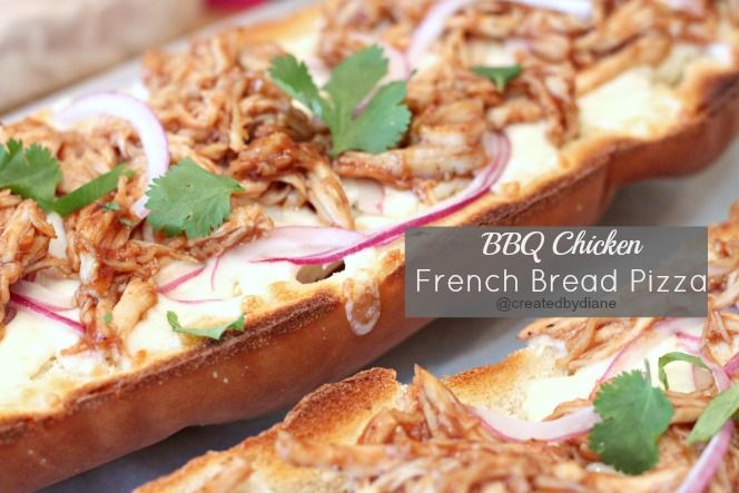 BBQ Chicken French Bread Pizza @createdbydiane more recipes like this at http://createdby-diane.com