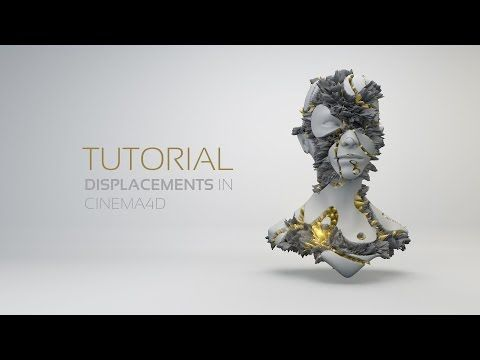 Displacements in Cinema4D   Tutorial ᴴᴰ - YouTube