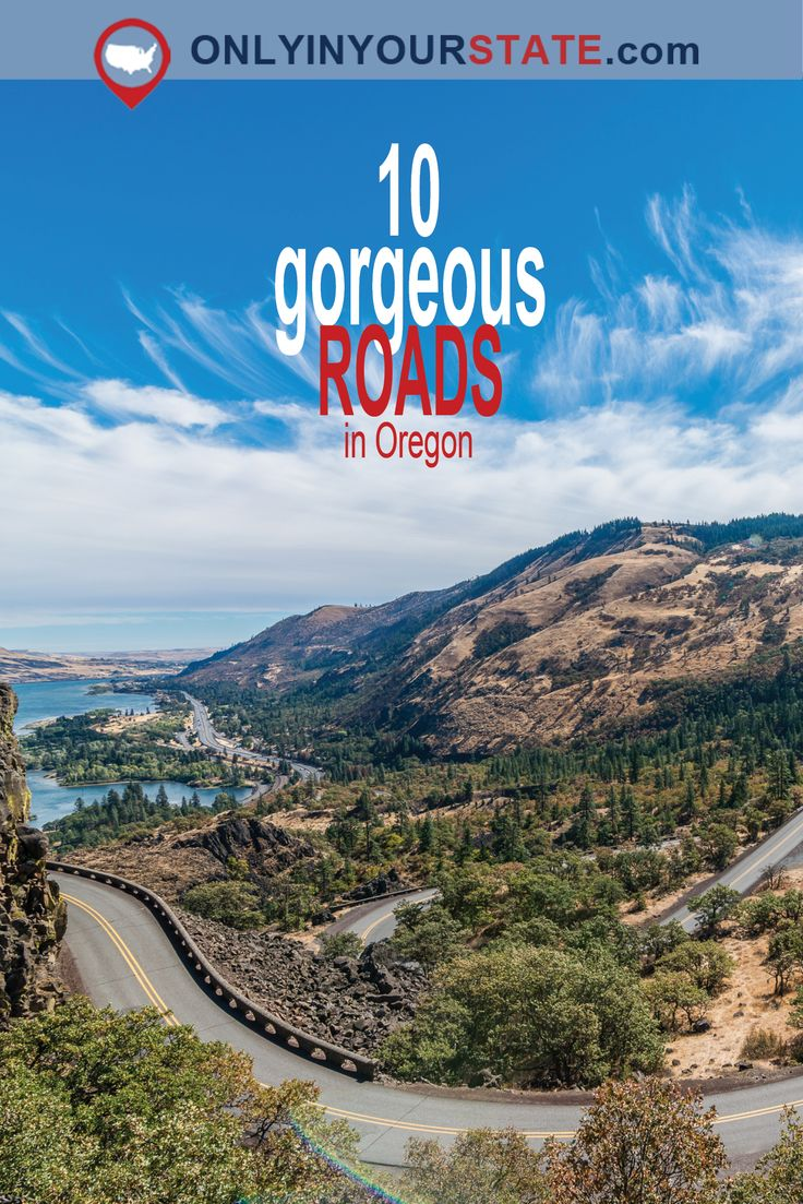 10 Gorgeous Roads In Oregon That Will