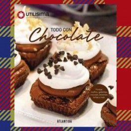 Categoría: Libros - Producto: Todo Con Chocolate - Utilisima - Envase: Unidad - Presentación: X Unid.