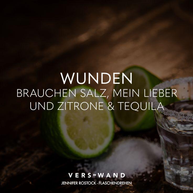 Wunden brauchen Salz, mein Lieber und Zitrone & Tequila – Jennifer Rostock