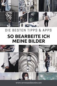 Ein paar Tipps & Apps, wie ich meine Instagram Bilder bearbeite. Die besten Tricks, für einen schönen Feed und tolle Fotos.