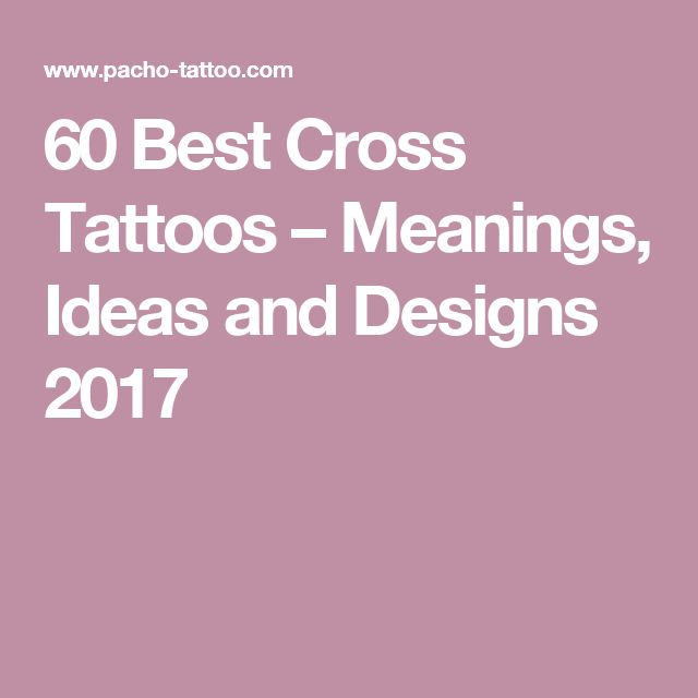 60 Best Cross Tattoos – Meanings, Ideas and Designs 2017