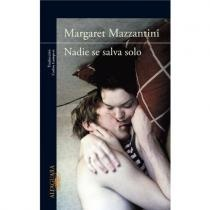 Nadie se salva solo - Margaret Mazzantini
