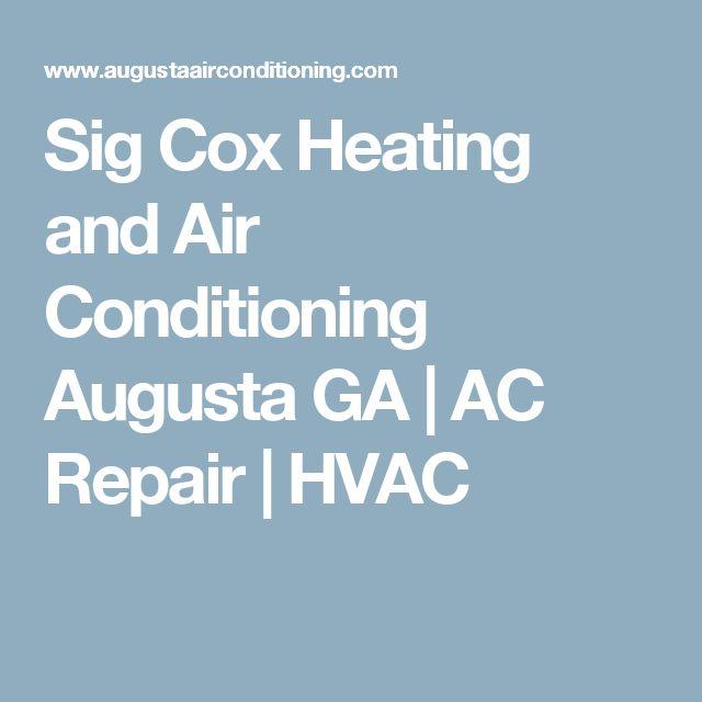 Sig Cox Heating and Air Conditioning Augusta GA | AC Repair | HVAC
