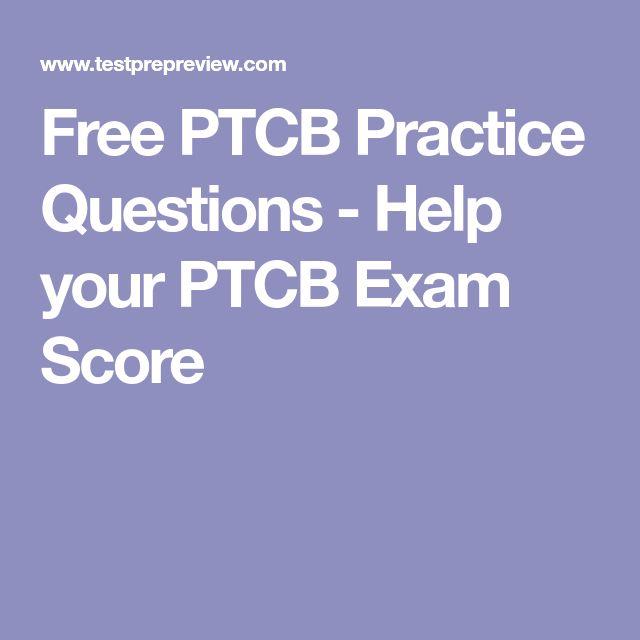 ptcb practice exam questions test score pharmacy technician testprepreview study