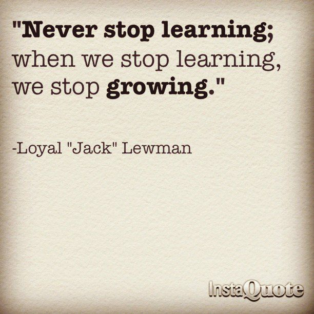 Inspire Never Stop Learning Quotes
