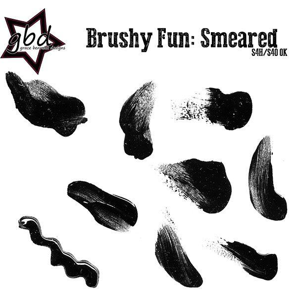 Brushy Fun: Smeared