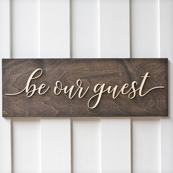 Guest Room Sign Decor: Best 25+ Be Our Guest Sign Ideas On Pinterest