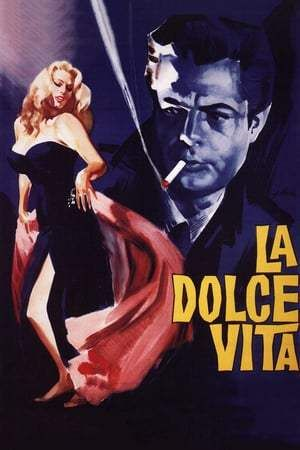 La Dolce Vita Full Movie Watch Online Free Putlockers