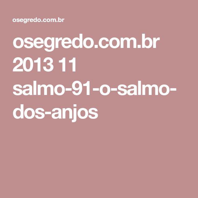 osegredo.com.br 2013 11 salmo-91-o-salmo-dos-anjos